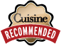 Recommended by Cuisine Magazine